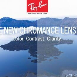 RAY-BAN CHROMANCE ENHANCES COLORS MAKING EVERYDAYS LIFE BRIGHTER