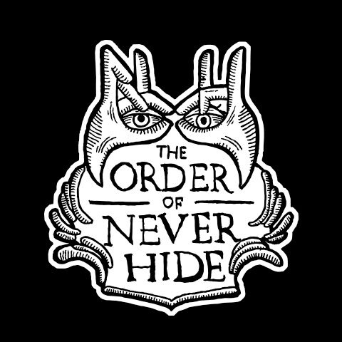 The Order of Never Hide comes out of hiding: are you ready for the challenge?